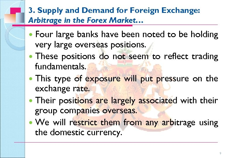3. Supply and Demand for Foreign Exchange: Arbitrage in the Forex Market… Four large