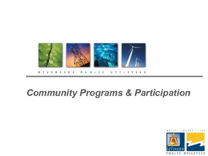 Community Programs & Participation
