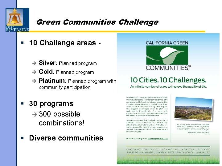 Green Communities Challenge § 10 Challenge areas Silver: Planned program è Gold: Planned program