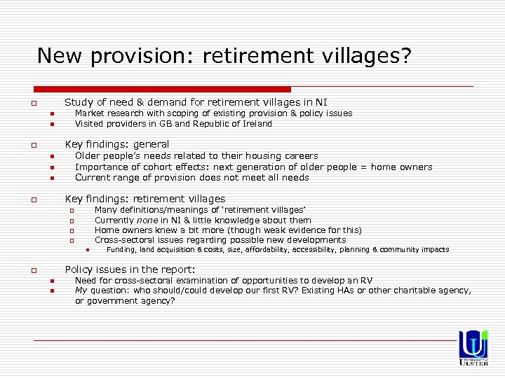 New provision: retirement villages? Study of need & demand for retirement villages in NI