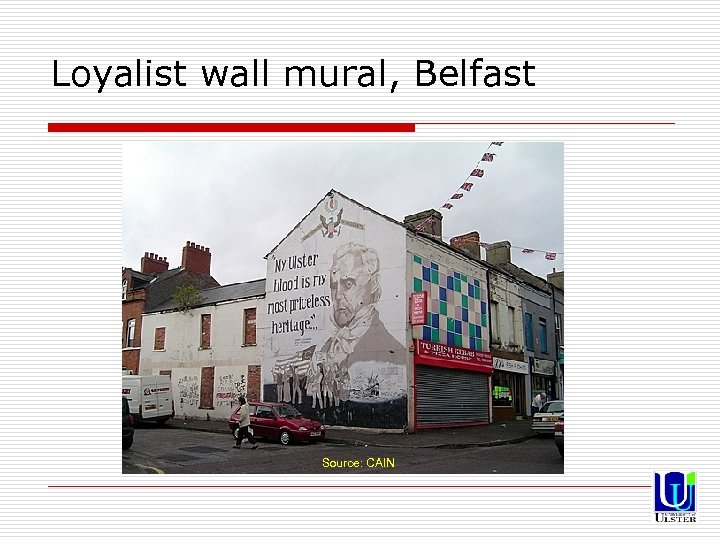 Loyalist wall mural, Belfast Source: CAIN