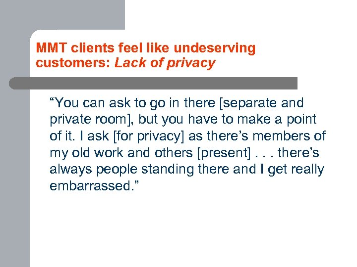 "MMT clients feel like undeserving customers: Lack of privacy ""You can ask to go"