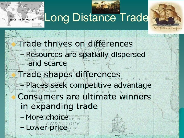Spice Trade Routes Long Distance Trade Portuguese Trader u Trade thrives on differences –