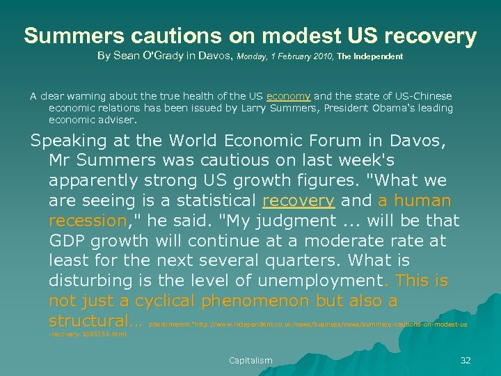 Summers cautions on modest US recovery By Sean O'Grady in Davos, Monday, 1 February