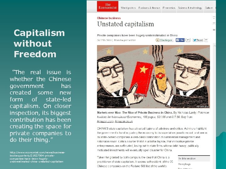 "Capitalism without Freedom ""The real issue is whether the Chinese government has created some"