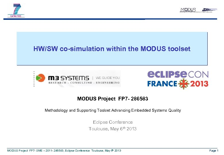 HW/SW co-simulation within the MODUS toolset MODUS Project FP 7 - 286583 Methodology and