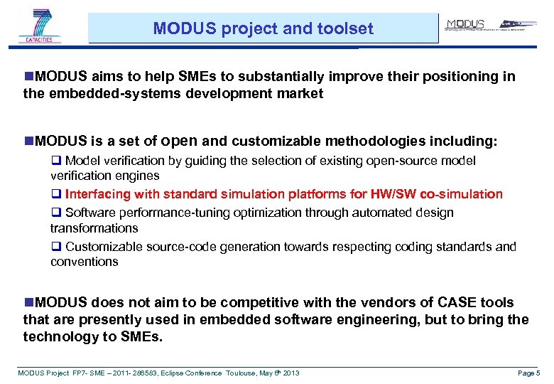 MODUS project and toolset n. MODUS aims to help SMEs to substantially improve their