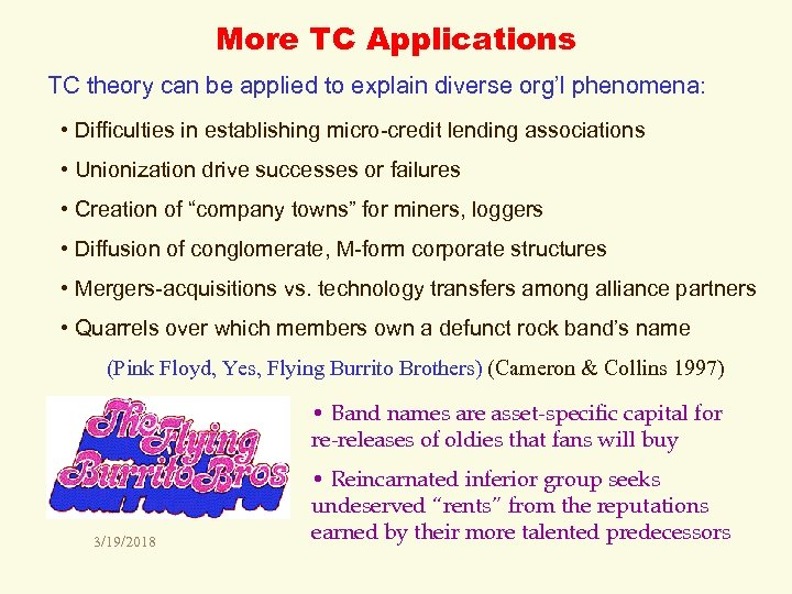 More TC Applications TC theory can be applied to explain diverse org'l phenomena: •