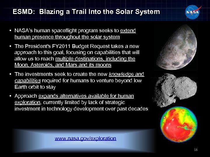 ESMD: Blazing a Trail Into the Solar System • NASA's human spaceflight program seeks