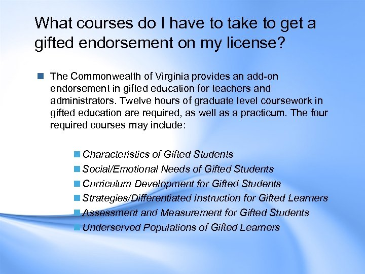 What courses do I have to take to get a gifted endorsement on my