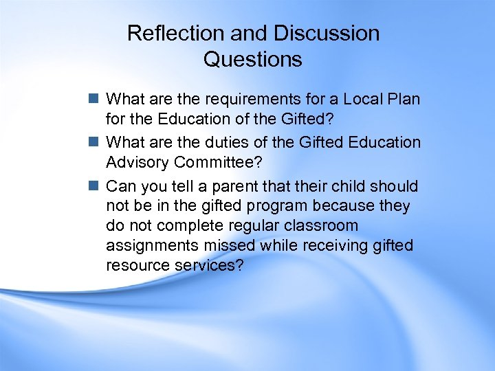 Reflection and Discussion Questions n What are the requirements for a Local Plan for