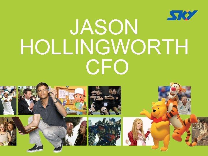 JASON HOLLINGWORTH CFO