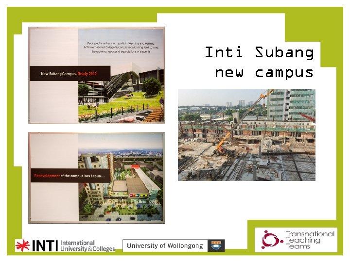 Inti Subang new campus