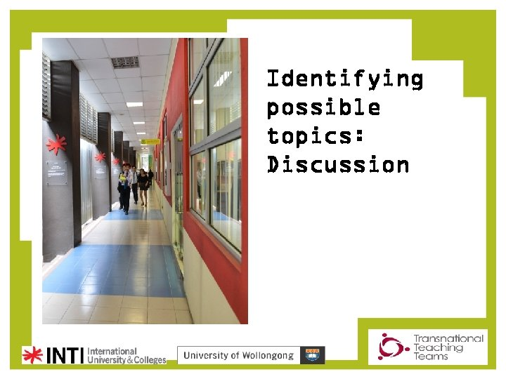 Identifying possible topics: Discussion
