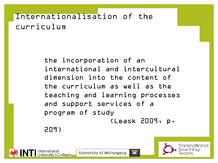 Internationalisation of the curriculum the incorporation of an international and intercultural dimension into the
