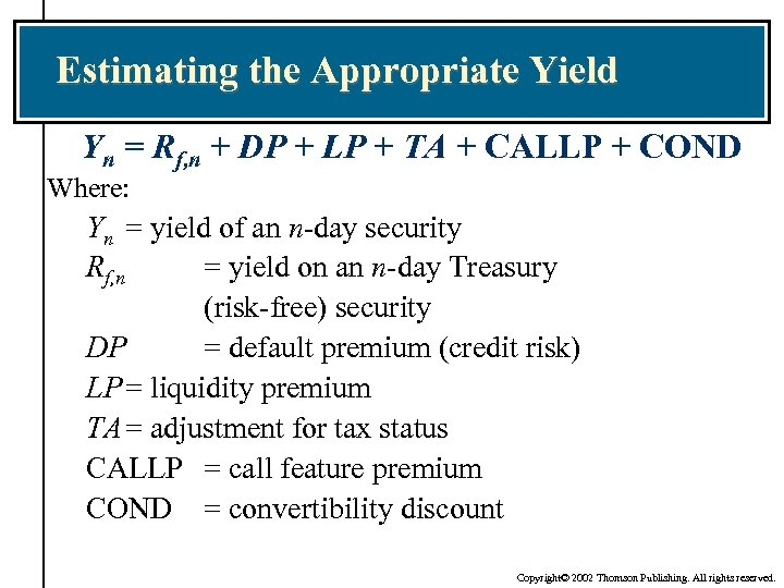Estimating the Appropriate Yield Yn = Rf, n + DP + LP + TA