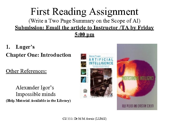 First Reading Assignment (Write a Two Page Summary on the Scope of AI) Submission: