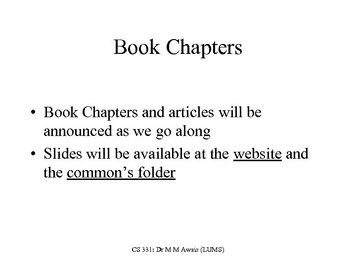 Book Chapters • Book Chapters and articles will be announced as we go along