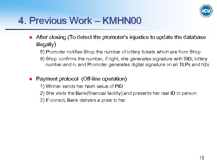 4. Previous Work – KMHN 00 l After closing (To detect the promoter's injustice