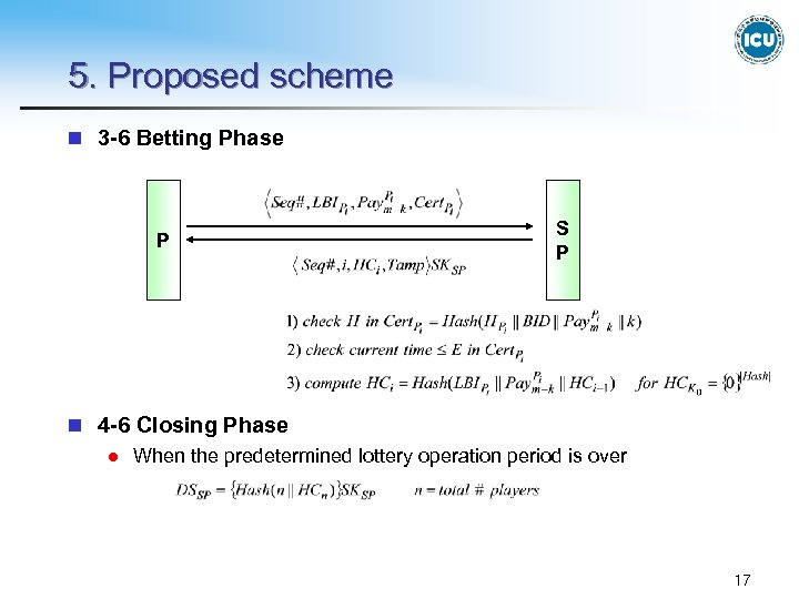5. Proposed scheme n 3 -6 Betting Phase P S P n 4 -6
