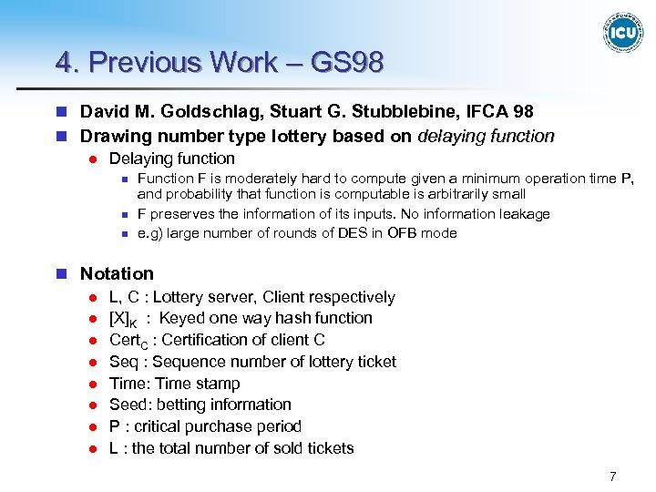 4. Previous Work – GS 98 n David M. Goldschlag, Stuart G. Stubblebine, IFCA