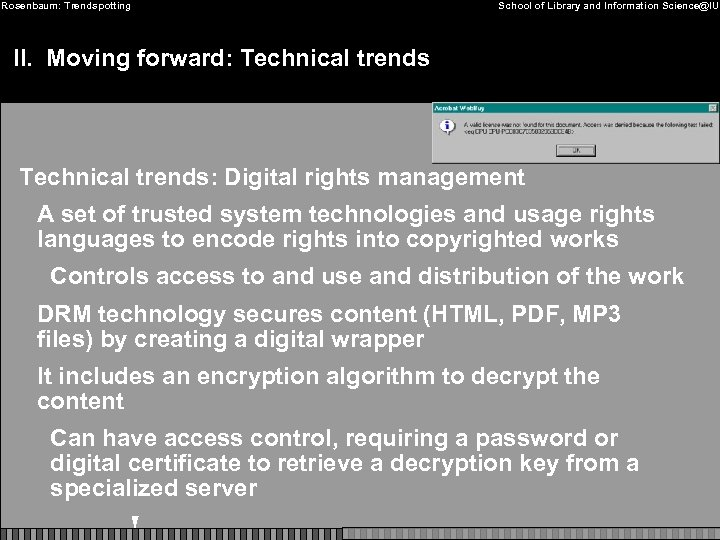 Rosenbaum: Trendspotting School of Library and Information Science@IU II. Moving forward: Technical trends: Digital