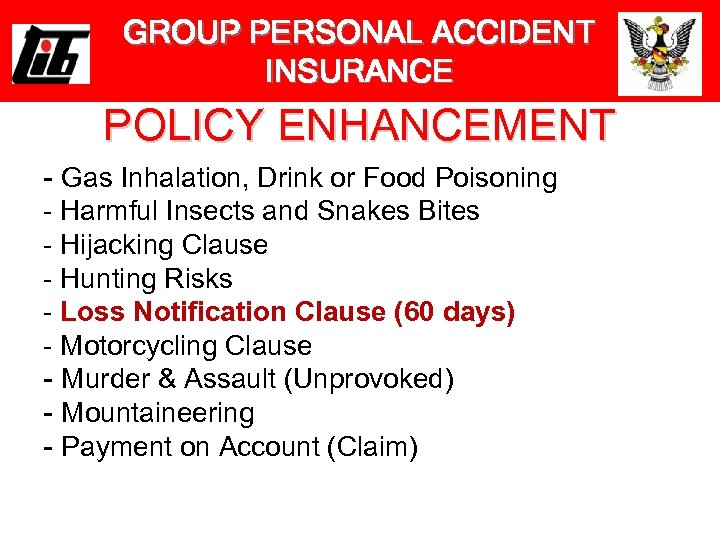 GROUP PERSONAL ACCIDENT INSURANCE POLICY ENHANCEMENT - Gas Inhalation, Drink or Food Poisoning -