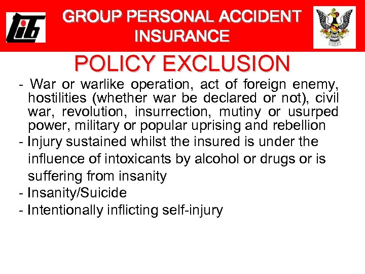 GROUP PERSONAL ACCIDENT INSURANCE POLICY EXCLUSION - War or warlike operation, act of foreign