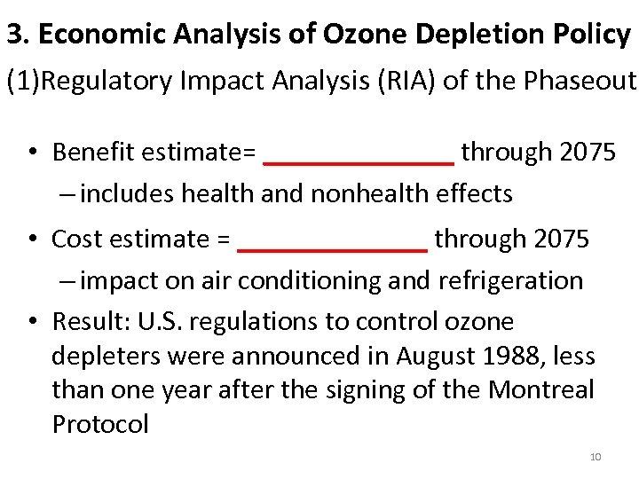 3. Economic Analysis of Ozone Depletion Policy (1)Regulatory Impact Analysis (RIA) of the Phaseout