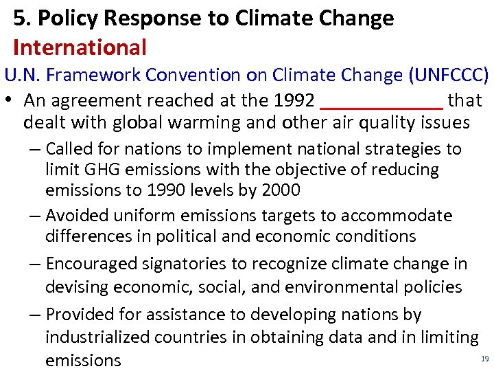 5. Policy Response to Climate Change International U. N. Framework Convention on Climate Change