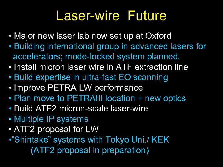 Laser-wire Future • Major new laser lab now set up at Oxford • Building