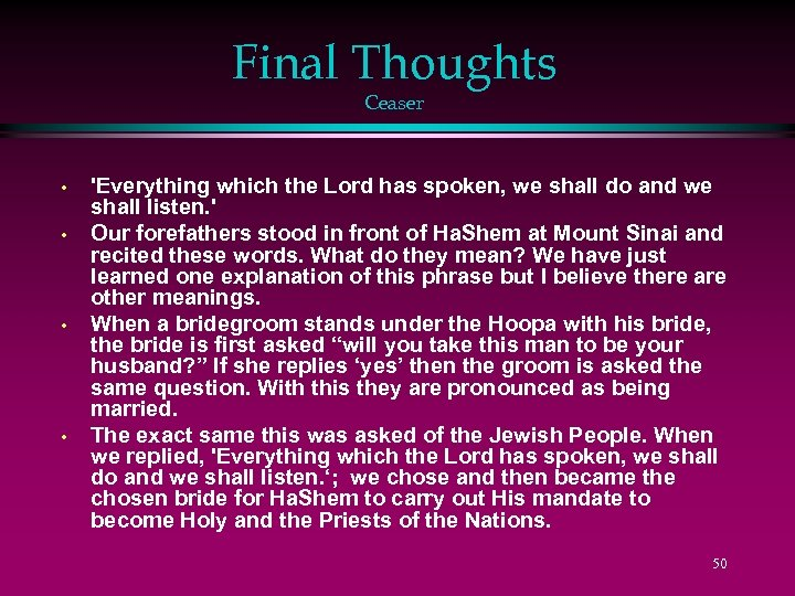 Final Thoughts Ceaser • • 'Everything which the Lord has spoken, we shall do