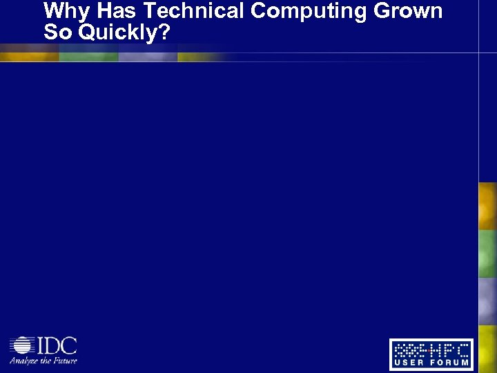 Why Has Technical Computing Grown So Quickly?