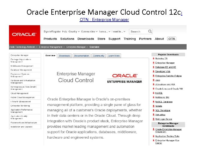 Oracle Enterprise Manager Cloud Control 12 c. I OTN : Enterprise Manager