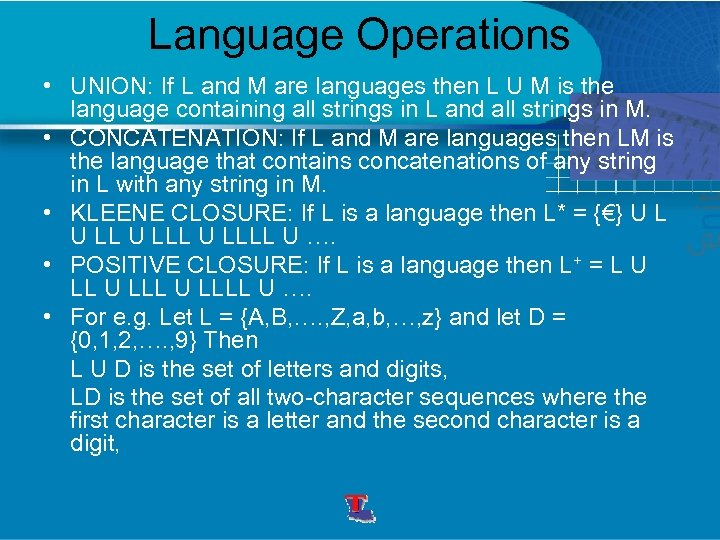 Language Operations • UNION: If L and M are languages then L U M