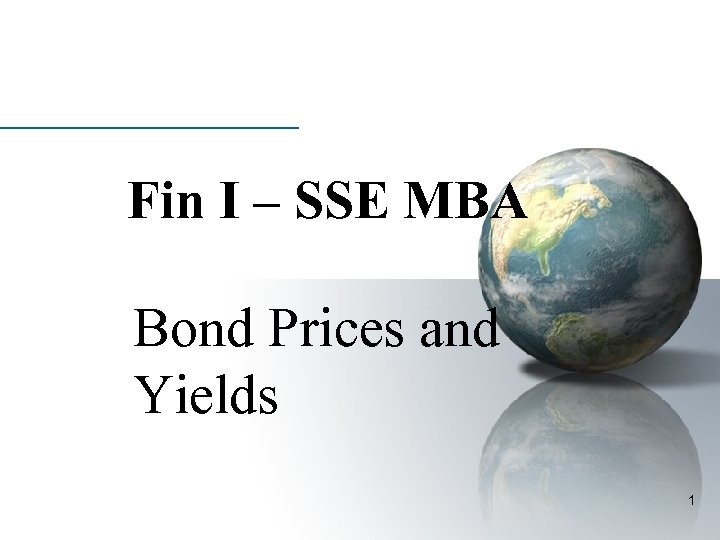 Fin I – SSE MBA Bond Prices and Yields 1