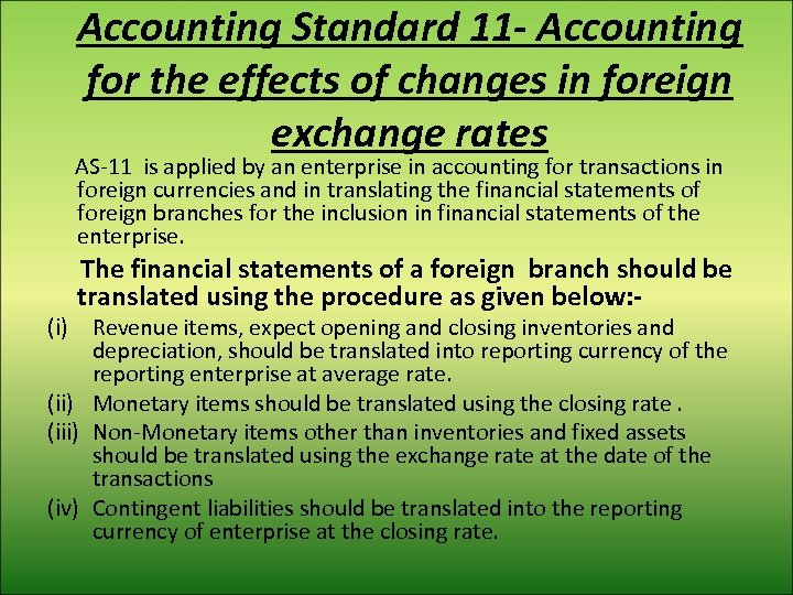 Accounting Standard 11 - Accounting for the effects of changes in foreign exchange rates