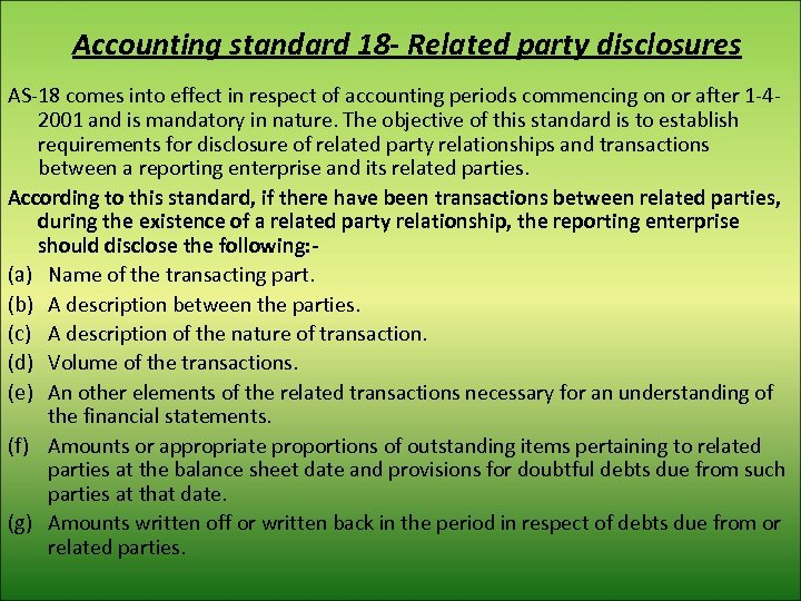 Accounting standard 18 - Related party disclosures AS-18 comes into effect in respect of