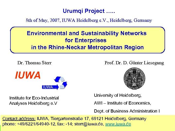 Urumqi Project …. . 8 th of May, 2007, IUWA Heidelberg e. V. ,