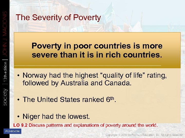 The Severity of Poverty in poor countries is more severe than it is in