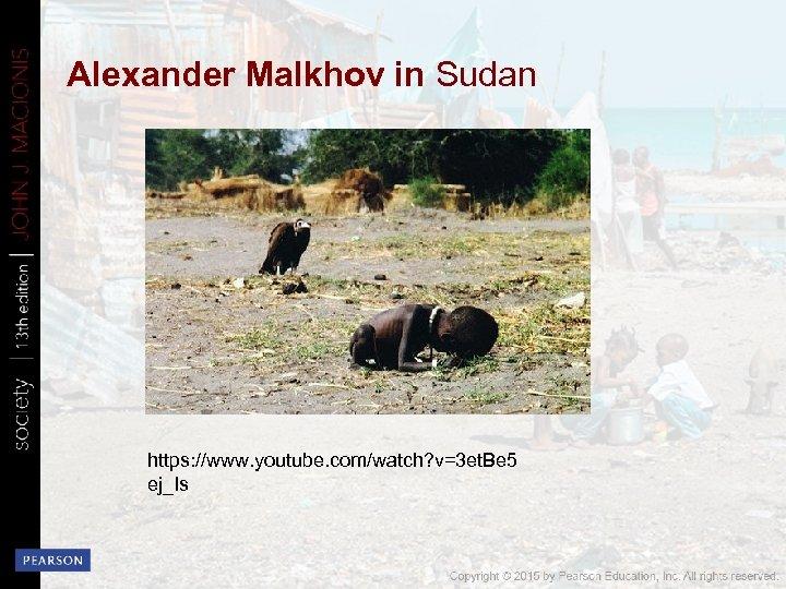 Alexander Malkhov in Sudan https: //www. youtube. com/watch? v=3 et. Be 5 ej_Is