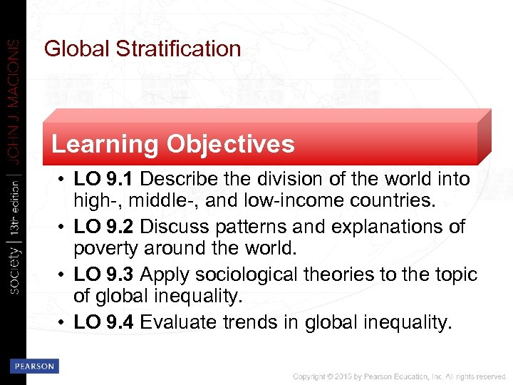 Global Stratification Learning Objectives • LO 9. 1 Describe the division of the world