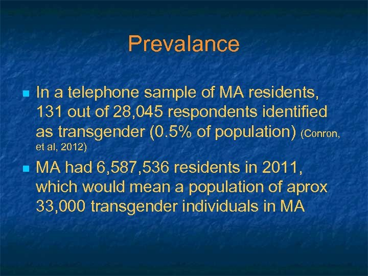 Prevalance n In a telephone sample of MA residents, 131 out of 28, 045