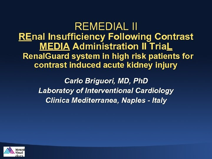 REMEDIAL II REnal Insufficiency Following Contrast MEDIA Administration II Tria. L Renal. Guard system