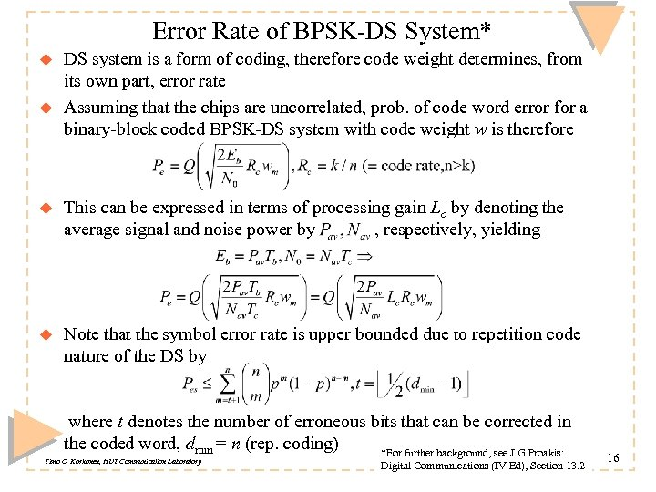 Error Rate of BPSK-DS System* u u DS system is a form of coding,
