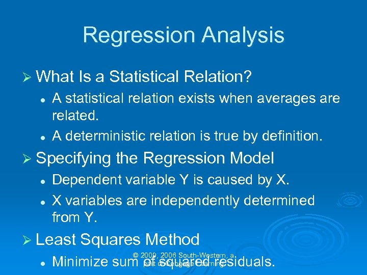 Regression Analysis Ø What Is a Statistical Relation? l l A statistical relation exists