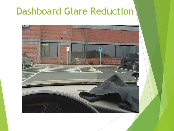 Dashboard Glare Reduction