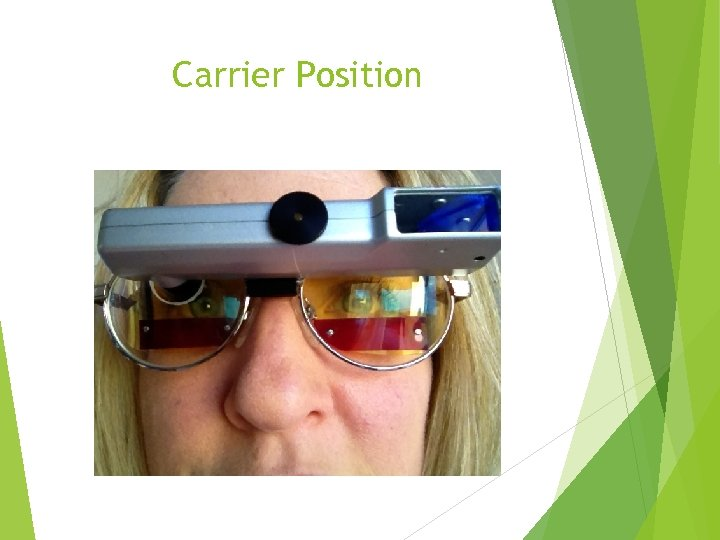 Carrier Position