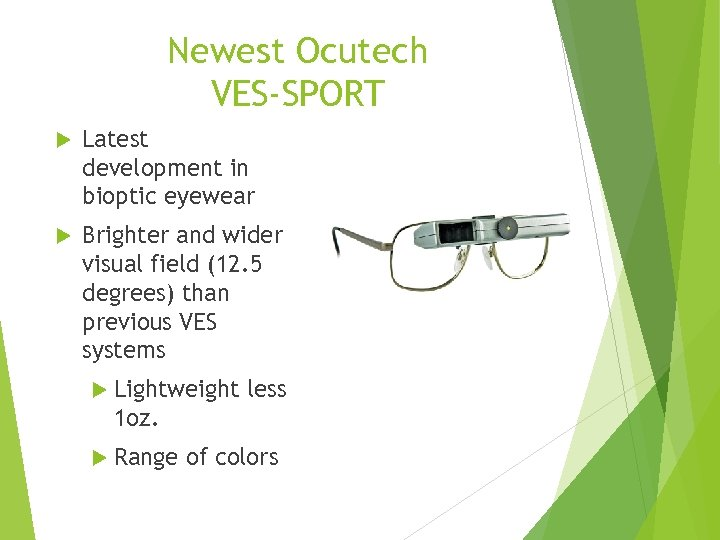 Newest Ocutech VES-SPORT Latest development in bioptic eyewear Brighter and wider visual field (12.