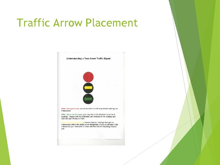 Traffic Arrow Placement